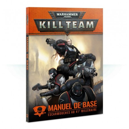 Manuel de base Warhammer 40,000 Kill Team – Escarmouches au 41e Millénaire