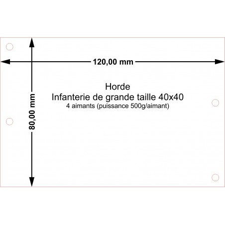 Plateau Horde Infanterie de grande taille 40x40 - 120x80mm Magnétique